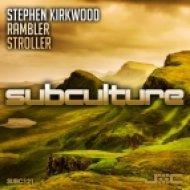 Stephen Kirkwood - Rambler (Original Mix)