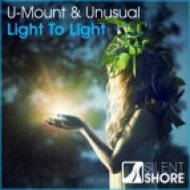 U-Mount & Unusual - Light To Light (Original Mix)