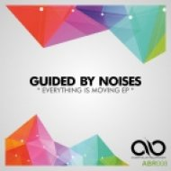 Guided By Noises - Itas All Gone Tomorrow (Original Mix)