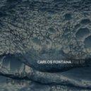 Carlos Fontana  - Fine (Original mix)