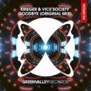 KRIEGER & Vice Society - Goodbye (Original Mix)