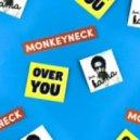 Monkeyneck feat. Kama - Over You (Original Mix)
