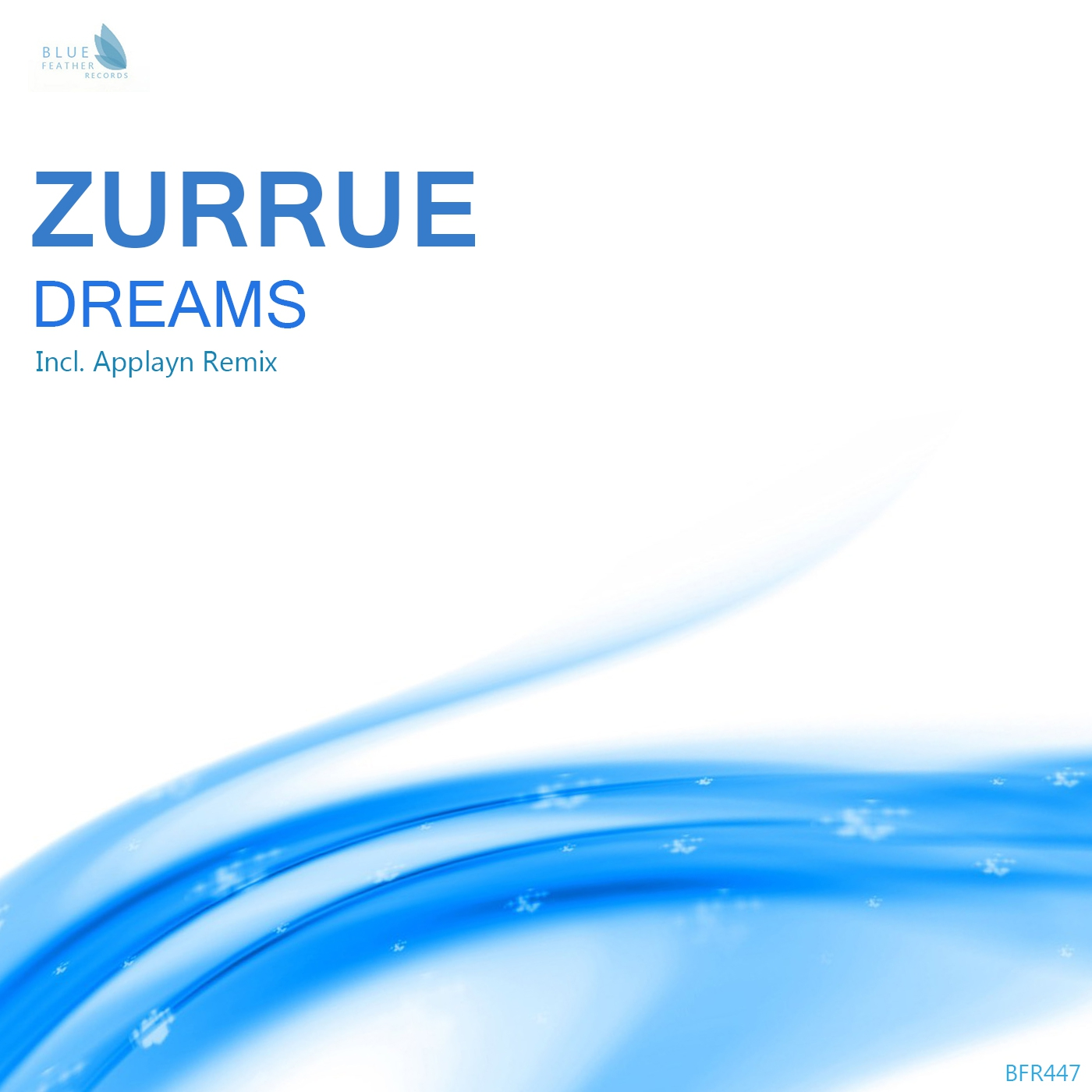 Zurrue - Dreams (Applayn Remix)