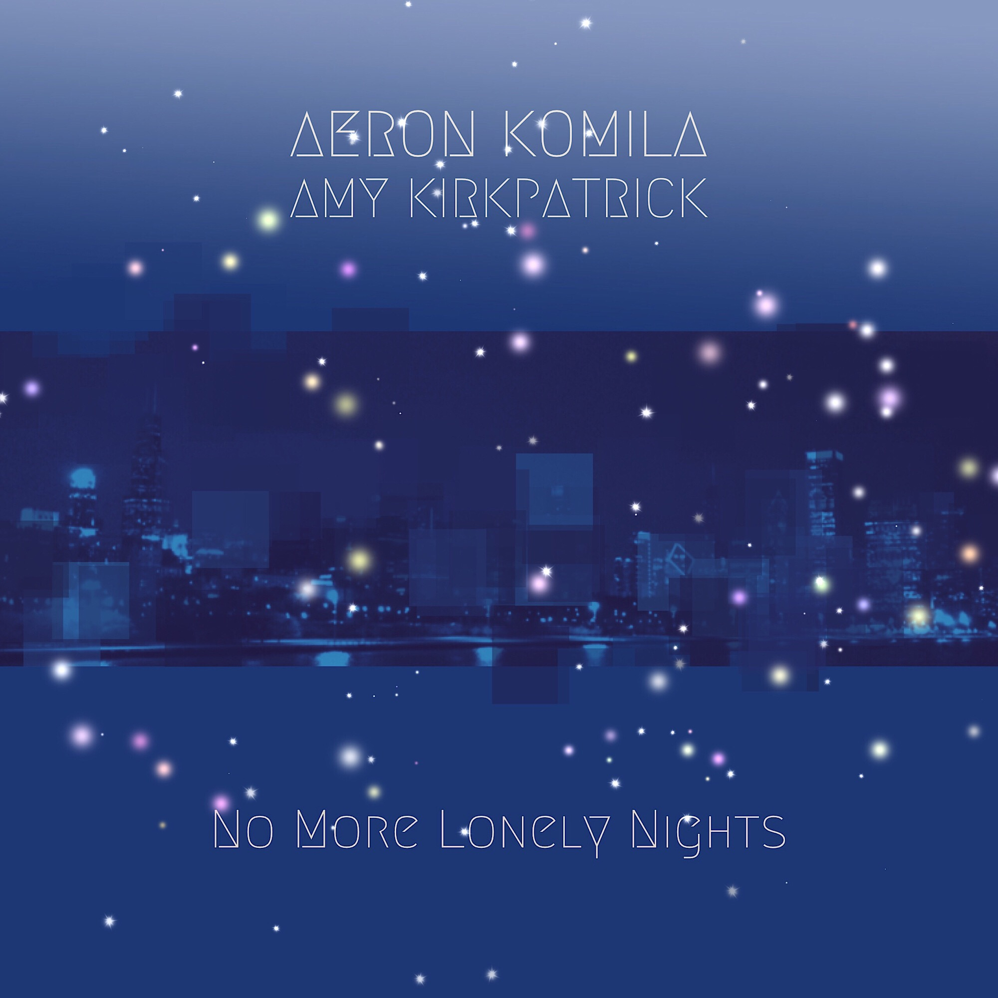 Aeron Komila - No More Lonely Nights (Alternate Radio Edit)
