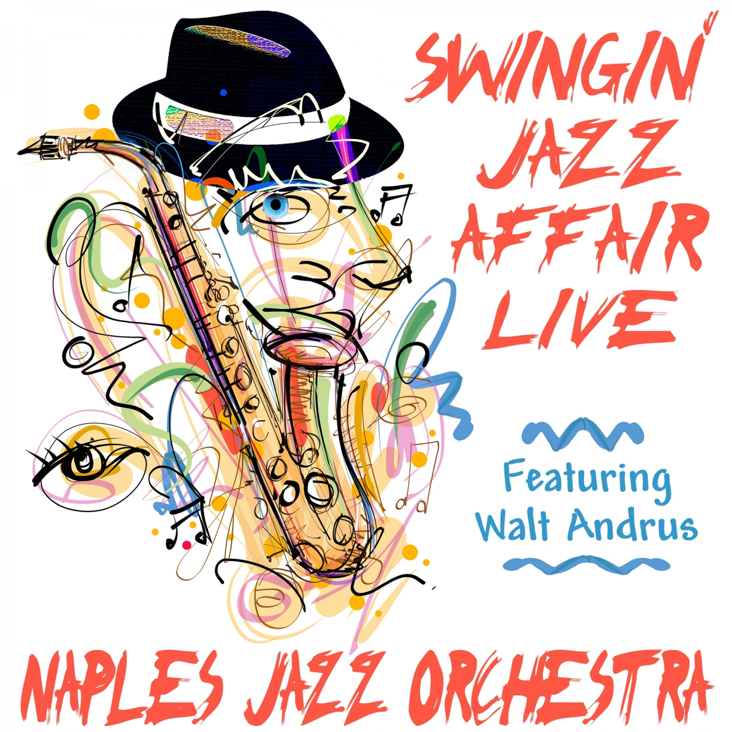 The Naples Jazz Orchestra  - For Once in My Life  (feat. Walt Andrus)