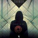 Chawer - Choisir La Vie (Original Mix)