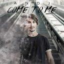 AN-DJ - Come To Me (Original Mix)