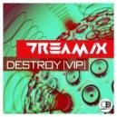 Dreamix - Destroy (VIP Mix)