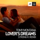 Tomy Montana  - Lover\'s Dreams (Strong R. Remix)