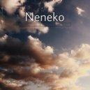 Neneko - One Love (original  Mix)