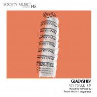 Gladyshev - So Dark (Original mix)
