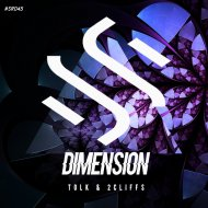 Tolk & 2Cliffs - Dimension (Original Mix)