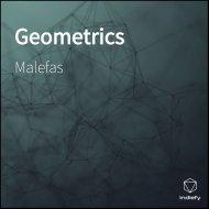Malefas - Geometrics (Original Mix)