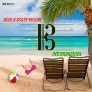 Carlton Brown - Bold n Boasy Reggae (Instrumental)