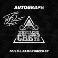 Follk & Ramon Kreisler - Autograph (Original Mix)