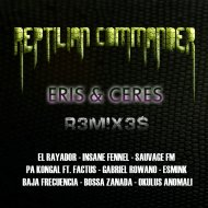 Reptilian Commander  - Eris (Pa Kongal ft. Factus Remix)
