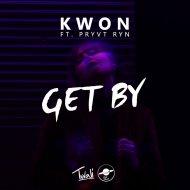Kwon & PRYVT RYN - Get By (feat. PRYVT RYN) (Original Mix)