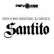 DJ CARLOS G & Erich Ensastigue & Mike Ensastigue - Santito (Circuit Xtra Drums Mix)