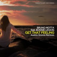 Bruno Motta  &  Bonnie Legion  - Get That Feeling (feat. Bonnie Legion) (Austins Groove Remix)