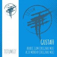 GUSTAFF - Acid Monday (Original Mix TOTUM027B)