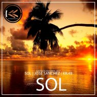 Jose Sanchez - Sol (Original Mix)