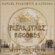 Rafael Starcevic  &  Liu Rosa  - Mystical Flute (Johnny Bass Remix)
