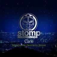 Clarki - Prisoner (Original Mix)