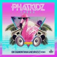 Phat Kidz  - F.U.B.A.R. (GN, G$Montana & NeuroziZ Remix)