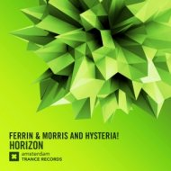Ferrin & Morris and Hysteria! - Horizon (Extended Mix)