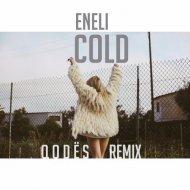 Eneli - Cold (Q o d es Remix) (Original Mix)