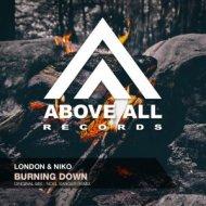 London & Niko - Burning Down (Noel Sanger Remix)