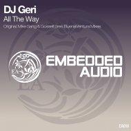 DJ Geri - All The Way (Original Mix)