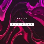 Maydes - The Heat (Original Mix)