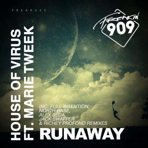 House Of Virus, Marie Tweat - Runaway (Full Intention Dub) (Original Mix)