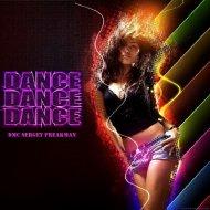 DMC Sergey Freakman - Dance. Dance  Dance (Orig mix) (Original Mix)