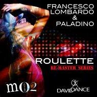 Francesco Lombardo and Paladino - Roulette (Original mix)