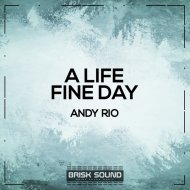 Andy Rio - Fine Day (Original Mix)