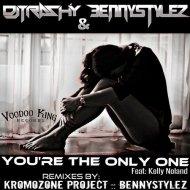DJ Trashy, Kelly Noland, BennyStylez  -  You\'re The Only One (KromOzone Project Remix)  (Original Mix)