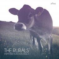 The Rurals - Fantasize (Original Mix)