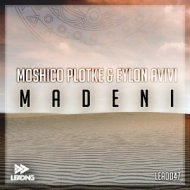 Moshico Plotke & Eylon Avivi - Madeni (Extended Mix)
