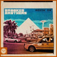 Brookes Brothers - Movin\' On  (Original Mix)