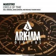 Nuestro - Circle Of Time (Original Mix)