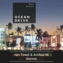 Duke Dumont - Ocean Drive (Ian Tosel & Arthur M Remix) (Original Mix)