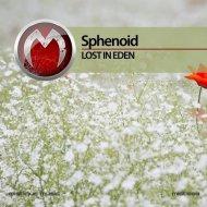 Sphenoid - Eden (Original Mix)