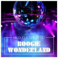 Miloud & Grimaldo - Boogie Wonderland (Calenzo Remix) (Original Mix)
