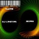 Dj Lavitas - Barcode - Flute (Dj Lavitas Remix)