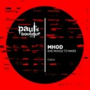 Mhod - She Moved To Mars (Original Mix) (She Moved To Mars (Original Mix))
