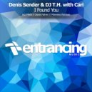Denis Sender & DJ T.H. with Cari - I Found You (Maywave Remix)