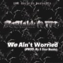 PoBlakk & TFO - We Ain\'t Worried  (Original Mix)