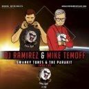 Swanky Tunes & The Parakit - Chipa-Lipa (DJ Ramirez & Mike Temoff Remix) (Original Mix)